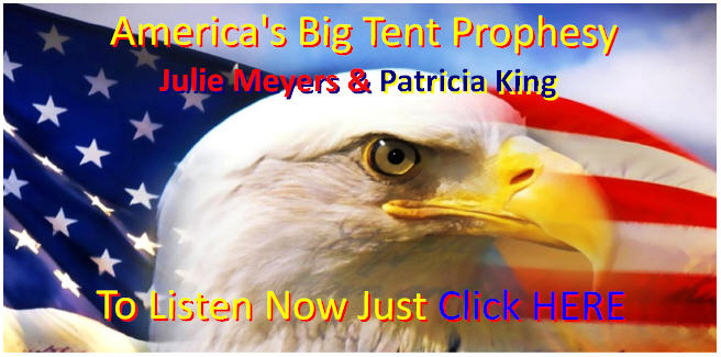 America's Big Tent Prophesy- God Loves America!