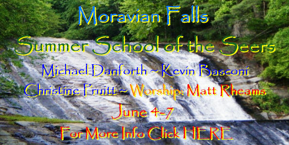 Moravian Falls Summer School of the Seers-Understanding the Heavenly Realms