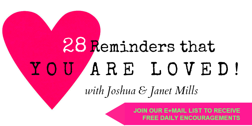 28 Reminders That You Are Loved