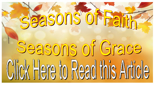 Seasons of Faith- Seasons of Grace